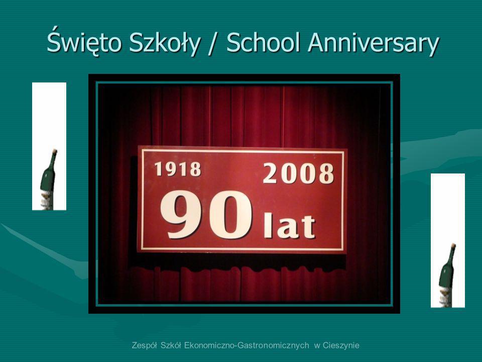 Święto Szkoły / School Anniversary