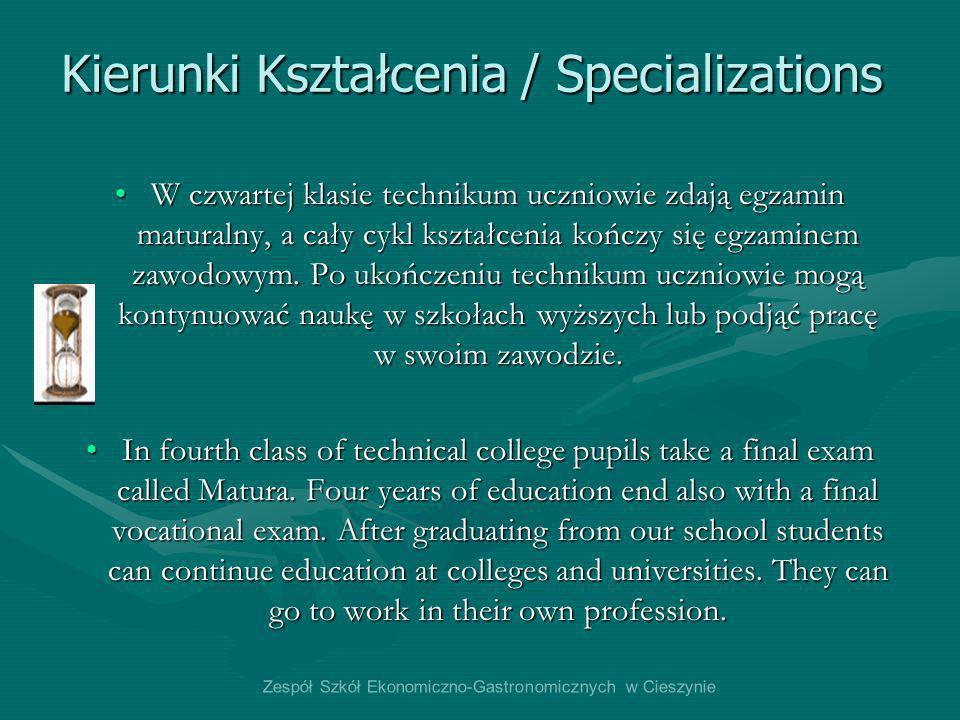 Kierunki Kształcenia / Specializations W czwartej klasie technikum uczniowie zdają egzamin maturalny, a cały cykl kształcenia kończy się egzaminem zaw