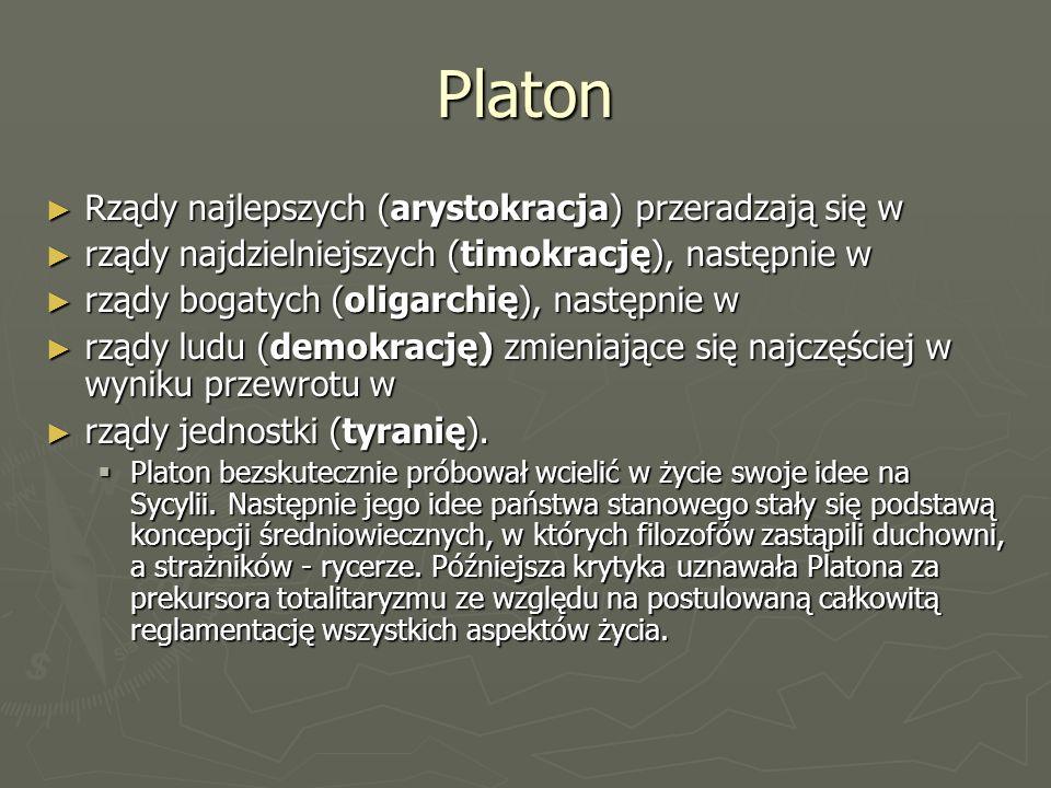 Platon Idealne państwo polega na podziale zadań i tak jak trzem częściom duszy odpowiadają trzy cnoty, tak samo powinny odpowiadać im trzy stany społeczeństwa: Idealne państwo polega na podziale zadań i tak jak trzem częściom duszy odpowiadają trzy cnoty, tak samo powinny odpowiadać im trzy stany społeczeństwa: stan uczonych (władców-filozofów) dbających o rozumne kierowanie państwem i umożliwiających prowadzenie przez pozostałych obywateli rozumnego i cnotliwego życia; stan uczonych (władców-filozofów) dbających o rozumne kierowanie państwem i umożliwiających prowadzenie przez pozostałych obywateli rozumnego i cnotliwego życia; stan strażników (wojskowych) dbających o wewnętrzne i zewnętrzne bezpieczeństwo państwa, stan strażników (wojskowych) dbających o wewnętrzne i zewnętrzne bezpieczeństwo państwa, stan żywicieli, zapewniających zaopatrzenie wspólnoty w potrzebne dobra materialne.