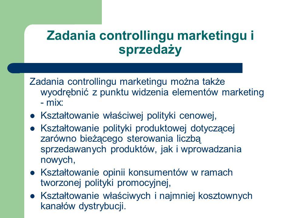 Zadania controllingu marketingu i sprzedaży Zadania controllingu marketingu można także wyodrębnić z punktu widzenia elementów marketing - mix: Kształ