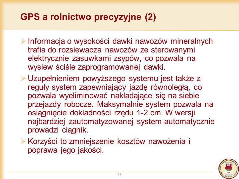 47 GPS a rolnictwo precyzyjne (2) Informacja o wysokości dawki nawozów mineralnych trafia do rozsiewacza nawozów ze sterowanymi elektrycznie zasuwkami