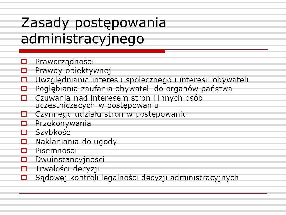 Zasada dwuinstancyjności Art. 15. kpa Postępowanie administracyjne jest dwuinstancyjne.