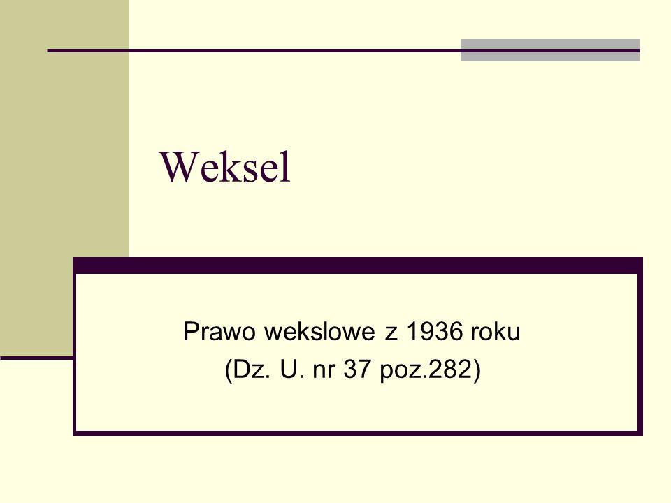 Weksel Prawo wekslowe z 1936 roku (Dz. U. nr 37 poz.282)