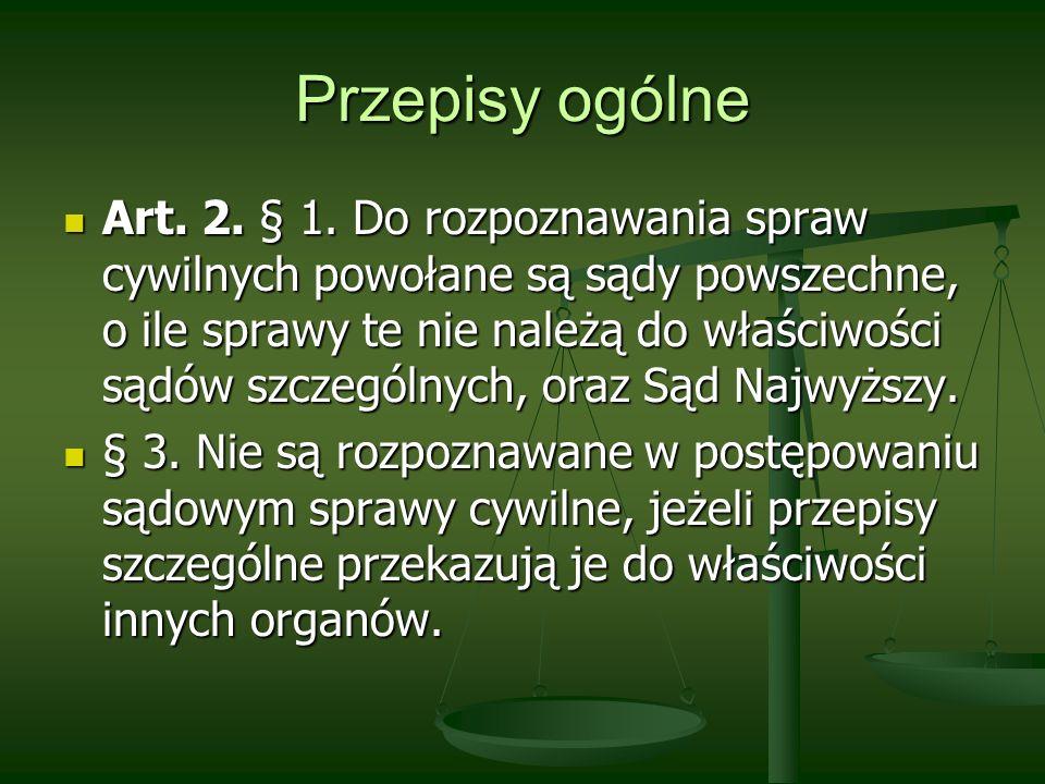 Przepisy ogólne Art.3.