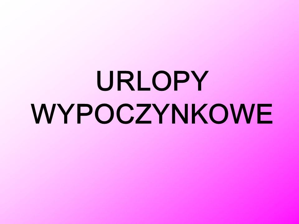 URLOPY WYPOCZYNKOWE
