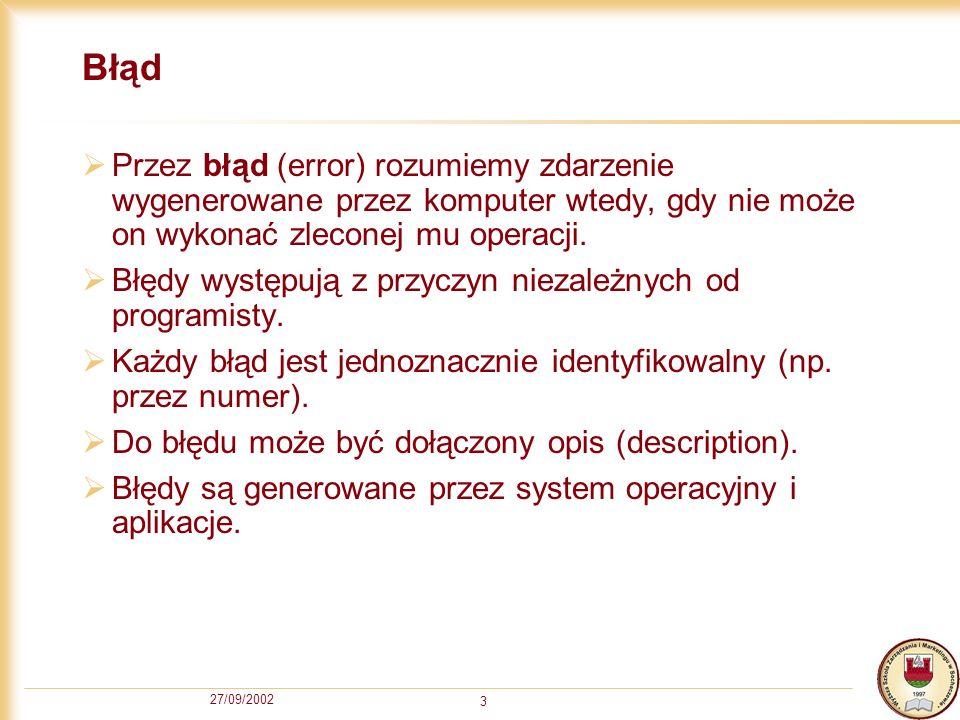 27/09/2002 14 Obsługa błędów cz.
