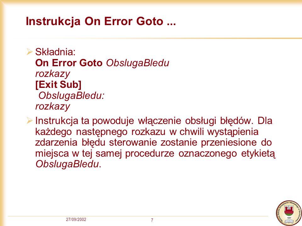 27/09/2002 8 Instrukcja On Error Goto...