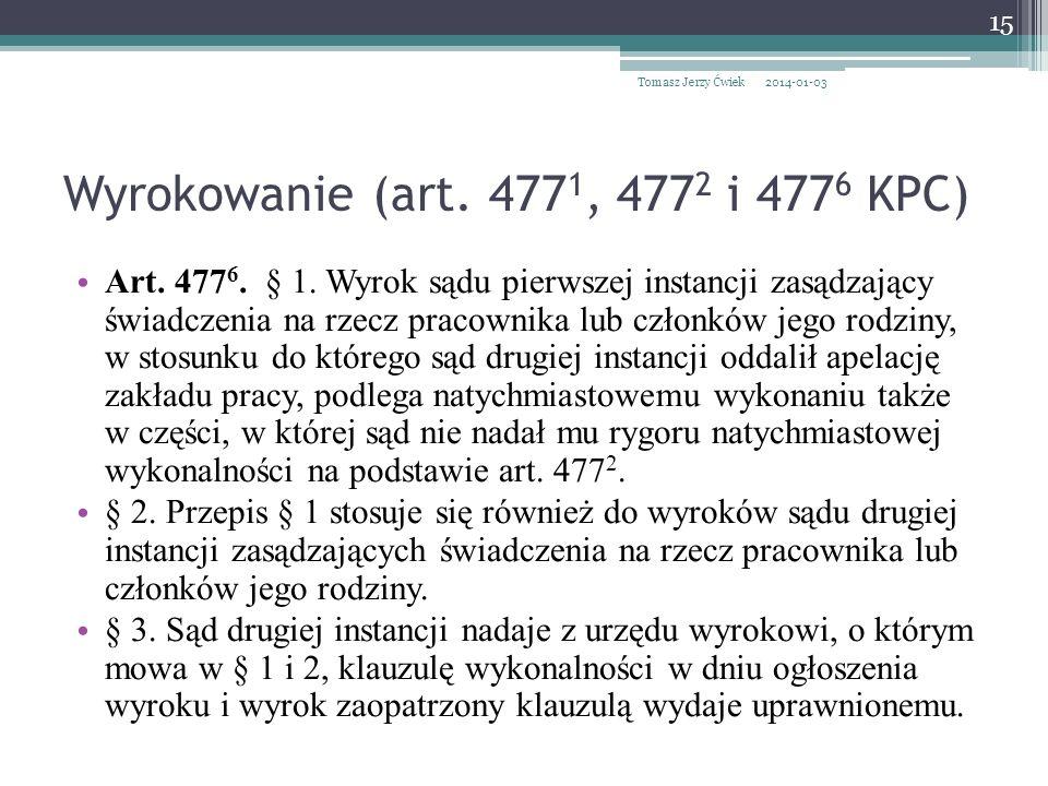 Wyrokowanie (art.477 1, 477 2 i 477 6 KPC) Art. 477 6.