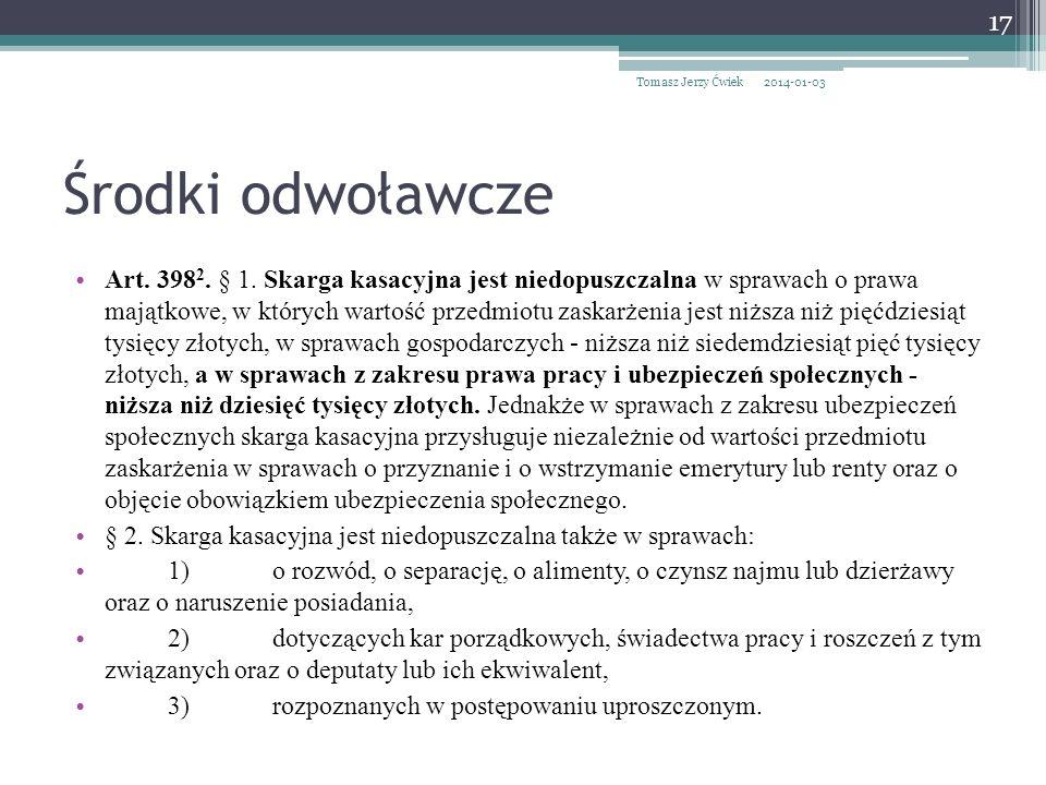 Środki odwoławcze Art.398 2. § 1.
