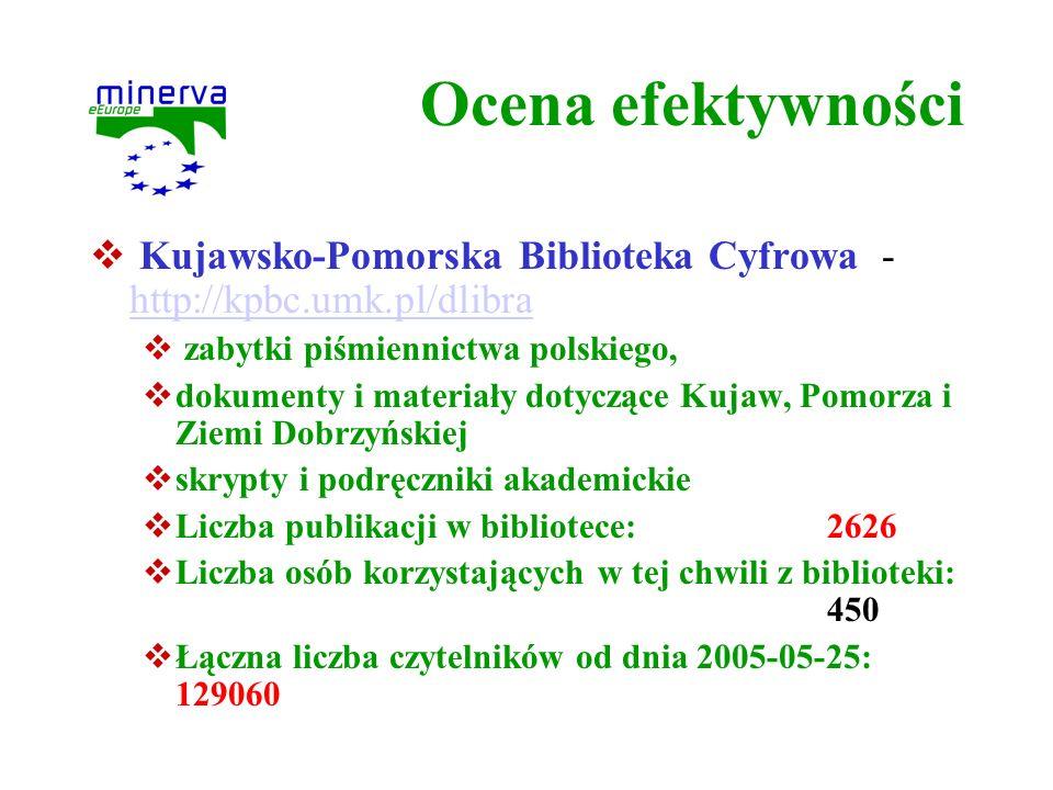 Ocena efektywności Kujawsko-Pomorska Biblioteka Cyfrowa - http://kpbc.umk.pl/dlibra http://kpbc.umk.pl/dlibra zabytki piśmiennictwa polskiego, dokumen