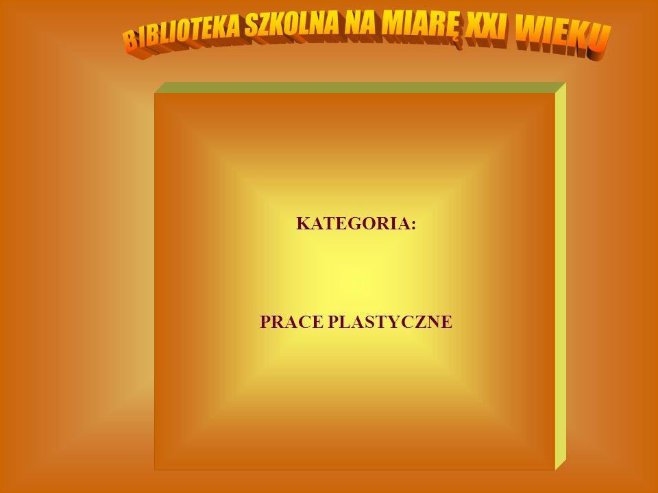 KATEGORIA: PRACE PLASTYCZNE