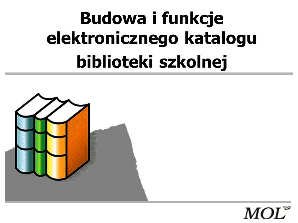 Katalogi Katalogi elektroniczne mogą być dostępne: lokalnie - w szkolnej sieci komputerowej zdalnie - z każdego komputera połączonego z Internetem / w takim przypadku szkoła musi posiadać stałe łącze internetowe/ Stanowią warsztat informacyjny biblioteki Są gwarantem jakości pracy biblioteki