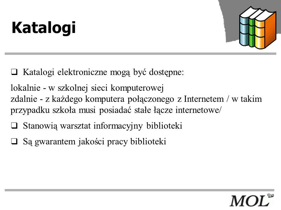 Katalogi elektroniczne pozwalają… wyszukiwać informacje o książkach i innych dokumentach gromadzonych w bibliotece /w pięciu indeksach/ sprawdzić dostępność poszukiwanych dokumentów i określić datę ich ewentualnego zwrotu przeglądać zestawienia bibliograficzne przygotowane przez bibliotekarza sprawdzić własne konto wypożyczeń dokonać zamówienia książki drogą elektroniczną