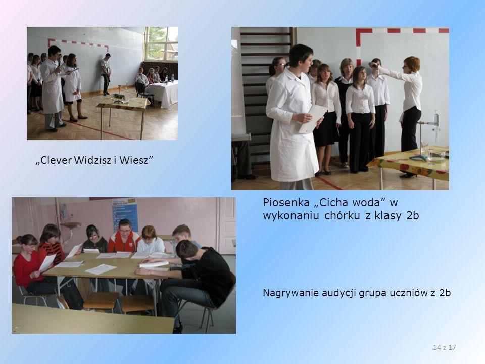 Clever Widzisz i Wiesz 14 z 17 Piosenka Cicha woda w wykonaniu chórku z klasy 2b Nagrywanie audycji grupa uczniów z 2b