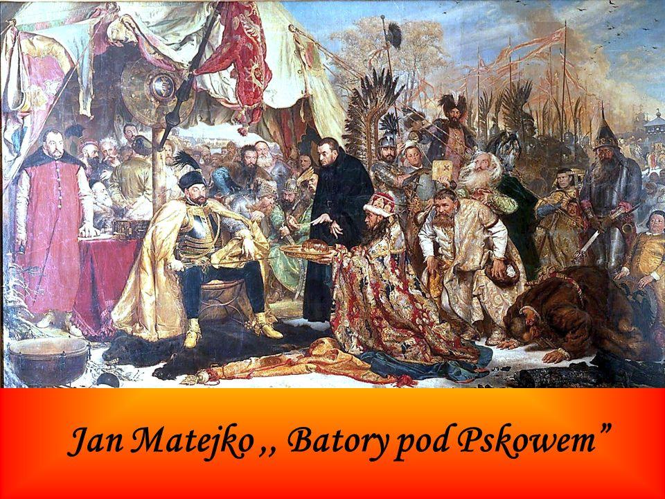 Jan Matejko,, Batory pod Pskowem