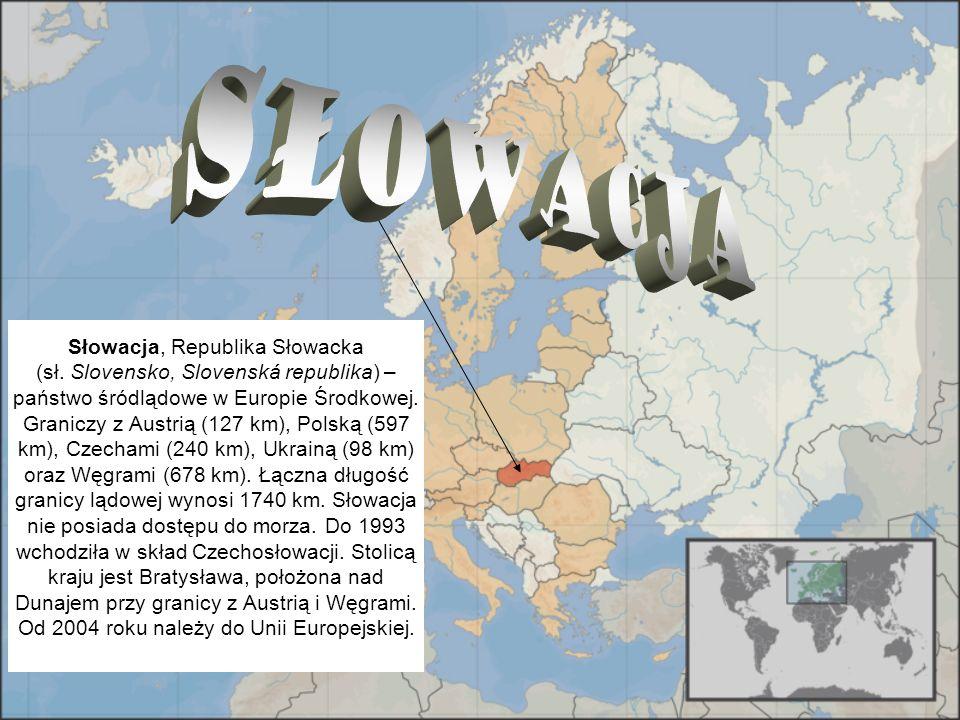 Słowacja, Republika Słowacka (sł. Slovensko, Slovenská republika) – państwo śródlądowe w Europie Środkowej. Graniczy z Austrią (127 km), Polską (597 k