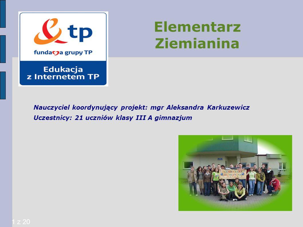 Rezultaty pracy uczniów: Strona internetowa http://elementarz-ziemianina.eu.interia.pl/http://elementarz-ziemianina.eu.interia.pl/ Blogi:http://elementarz-ziemianina.blog.onet.pl/, http://smieciarze.blog.onet.pl/http://elementarz-ziemianina.blog.onet.pl/ http://smieciarze.blog.onet.pl/ Tabela zawierająca wyniki obserwacji zużycia wody w gosdpodarstwie domowym.