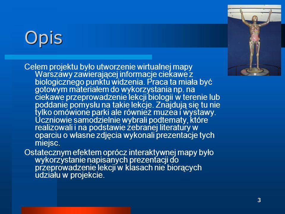4 Narzędzia i programy komputerowe Microsoft PowerPoint – do przygotowania prezentacji Windows Movie Maker – do sporządzenia krótkich filmów z wybranych miejsc Gimp – obróbka zdjęć Google Grupy Dyskusyjne – do kontaktowania się z uczniami i przekazywania plików Google Grupa tematyczna – do kontaktowania się z uczniami i przekazywania plików Google Sites –do stworzenia strony projektu Google Earth – do stworzenia mapy Warszawy Paint – przygotowanie logo projektu