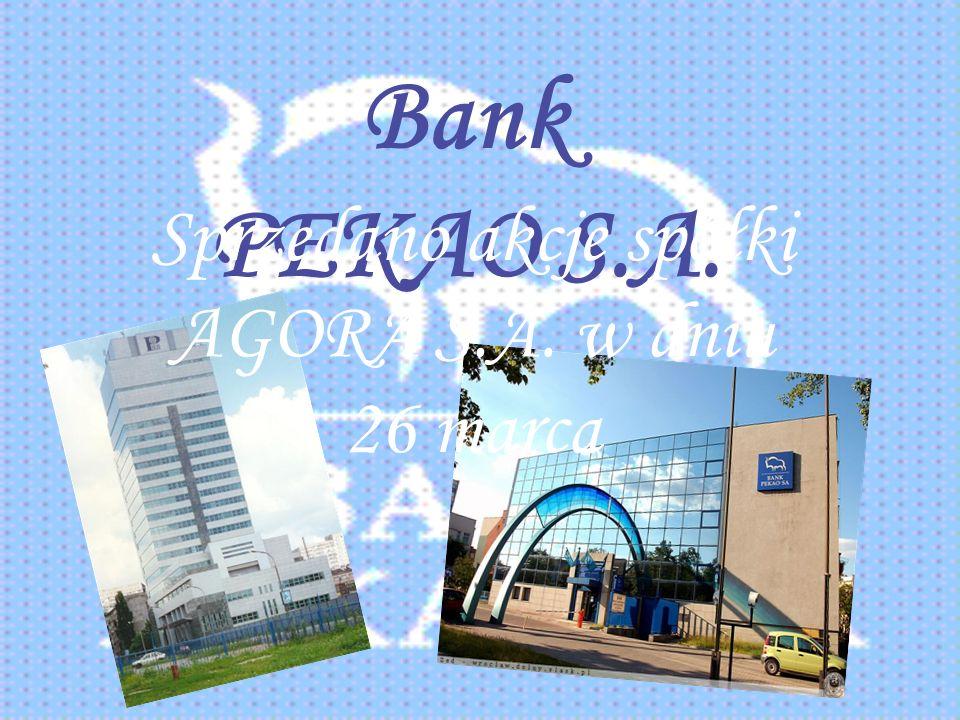 Bank PEKAO S.A. Sprzedano akcje spółki AGORA S.A. w dniu 26 marca