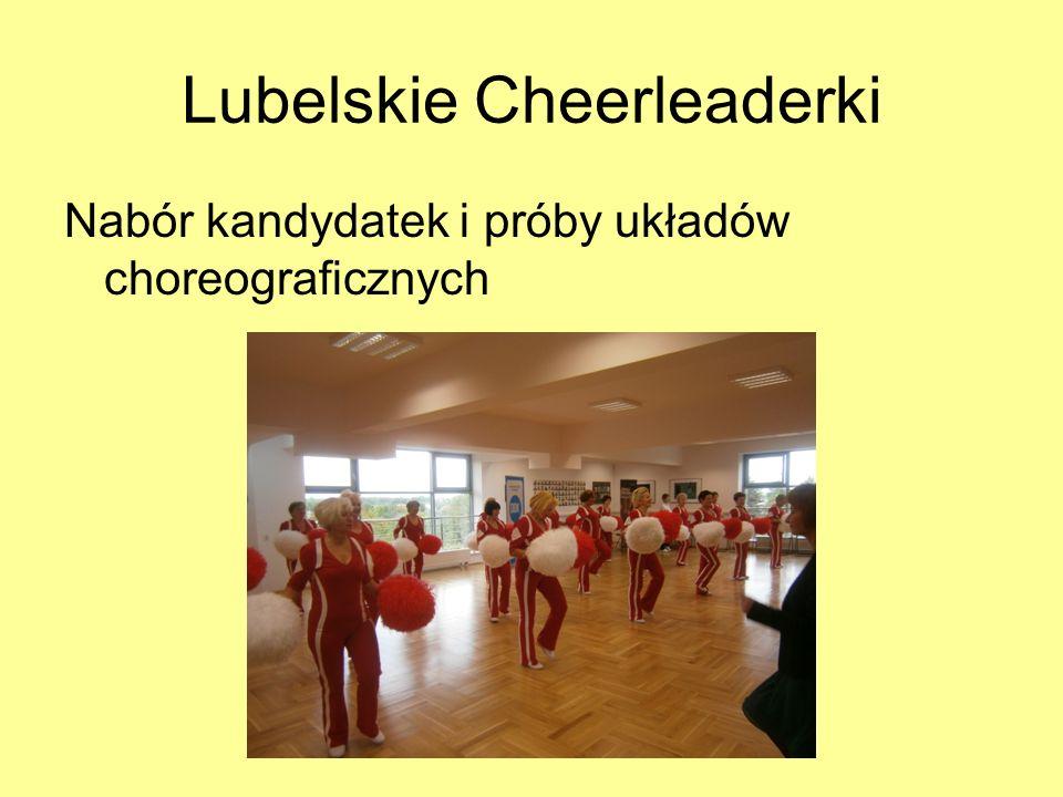 Lubelskie Cheerleaderki Nabór kandydatek i próby układów choreograficznych