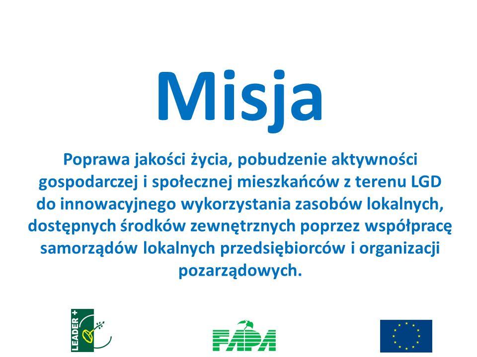 Misja Poprawa jakości życia, pobudzenie aktywności gospodarczej i społecznej mieszkańców z terenu LGD do innowacyjnego wykorzystania zasobów lokalnych