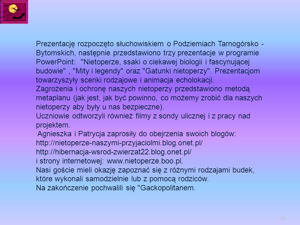 Prezentację rozpoczęto słuchowiskiem o Podziemiach Tarnogórsko - Bytomskich, następnie przedstawiono trzy prezentacje w programie PowerPoint: