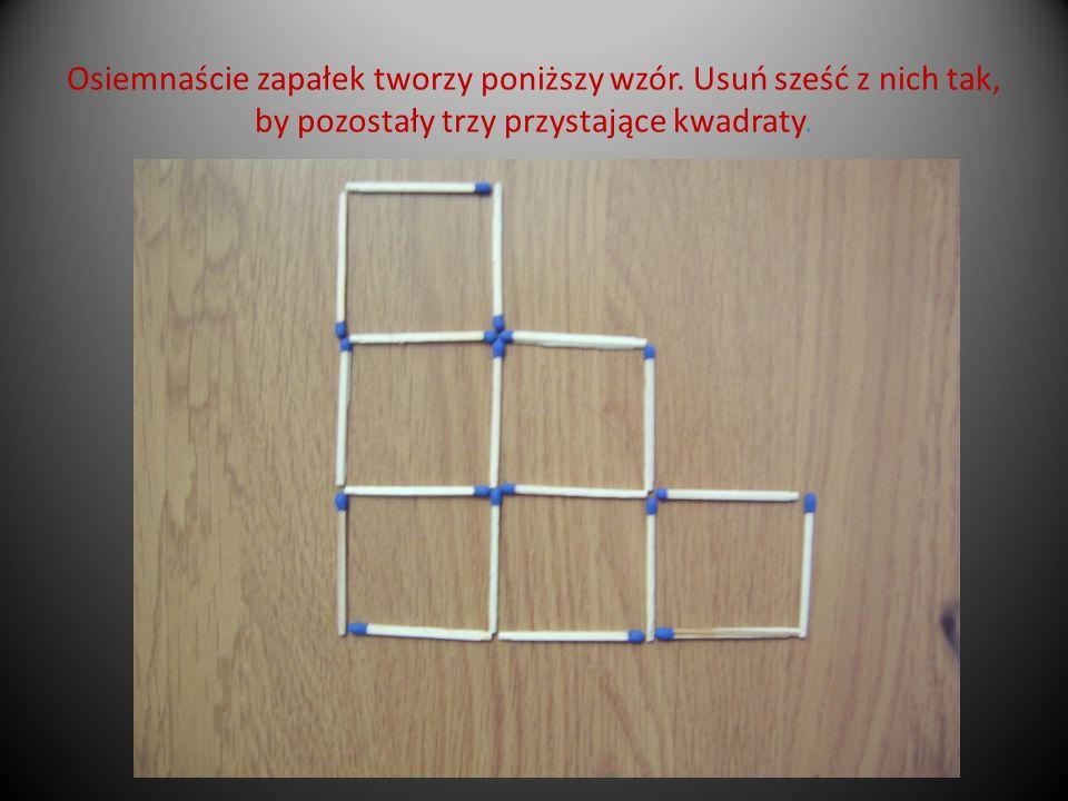 Osiemnaście zapałek tworzy poniższy wzór. Usuń sześć z nich tak, by pozostały trzy przystające kwadraty.