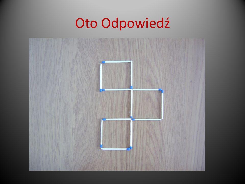Z poniższego wzoru usuń cztery zapałki tak, by pozostały cztery przystające trójkąty