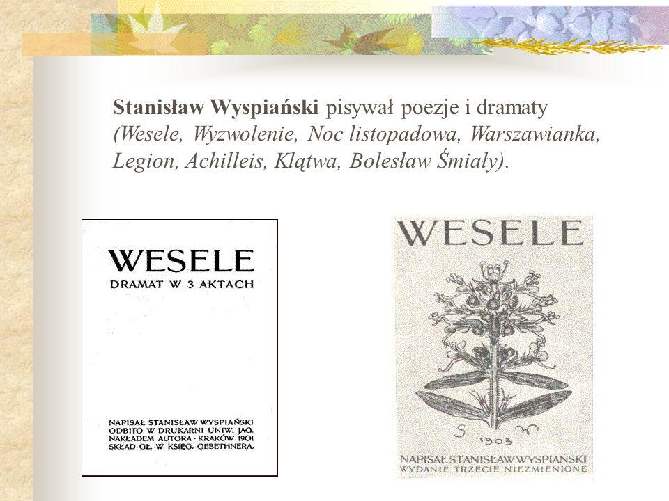 Na weselu obecny był także świadek Pana Młodego Stanisław Wyspiański, który, według słów Tadeusza Boya Żeleńskiego, szczelnie zapięty w swój czarny tużurek stał całą noc oparty o futrynę drzwi, patrząc swoimi stalowymi, niesamowitymi oczyma.