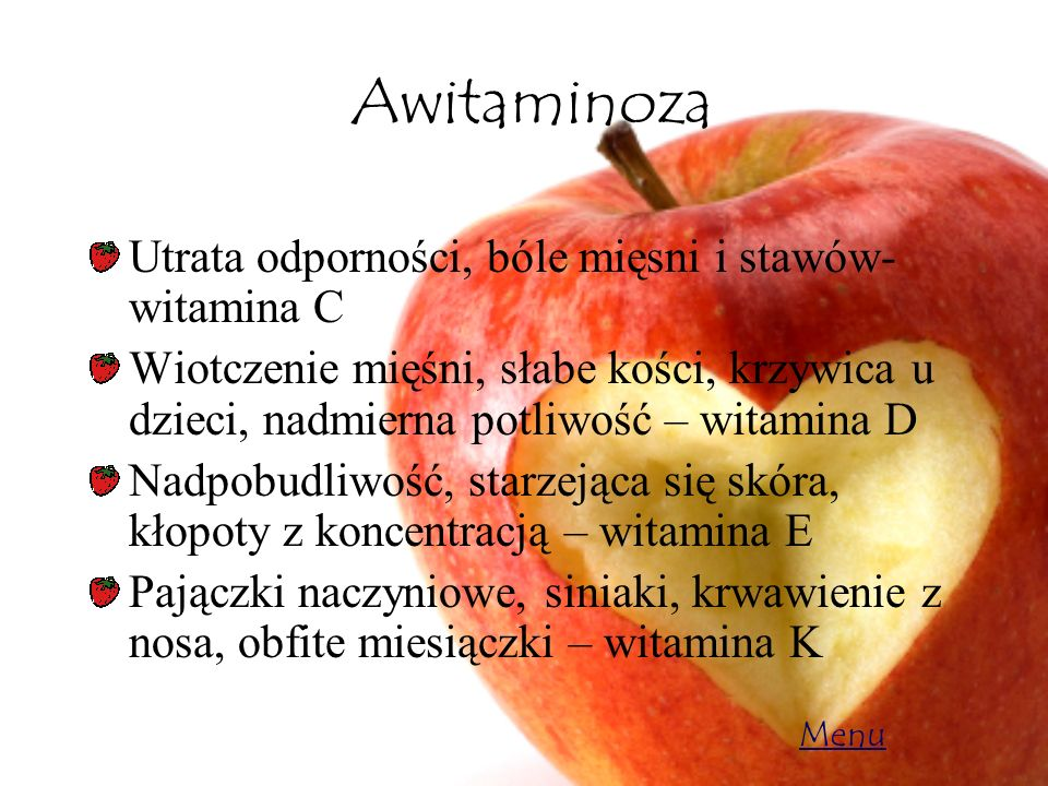 Awitaminoza Utrata odporności, bóle mięsni i stawów- witamina C Wiotczenie mięśni, słabe kości, krzywica u dzieci, nadmierna potliwość – witamina D Na