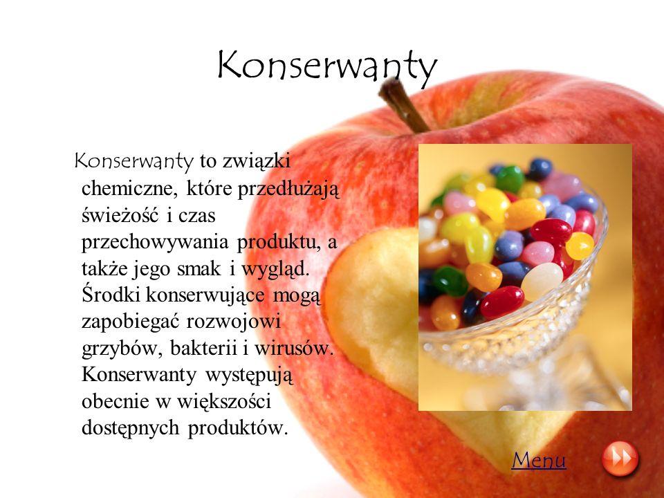 Konserwanty Konserwanty to związki chemiczne, które przedłużają świeżość i czas przechowywania produktu, a także jego smak i wygląd. Środki konserwują