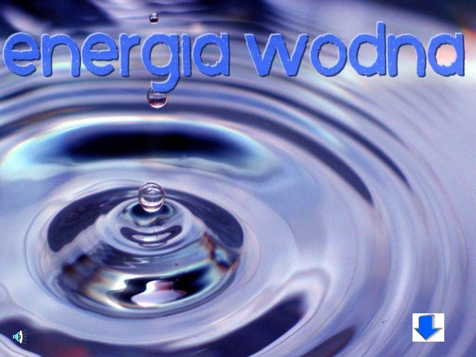 ENERGIA WODNA definicja działanie elektrowni wodnych budowa elektrowni podział elektrowni zalety ENERGIA WIATRU definicja sposób działania z czego kor
