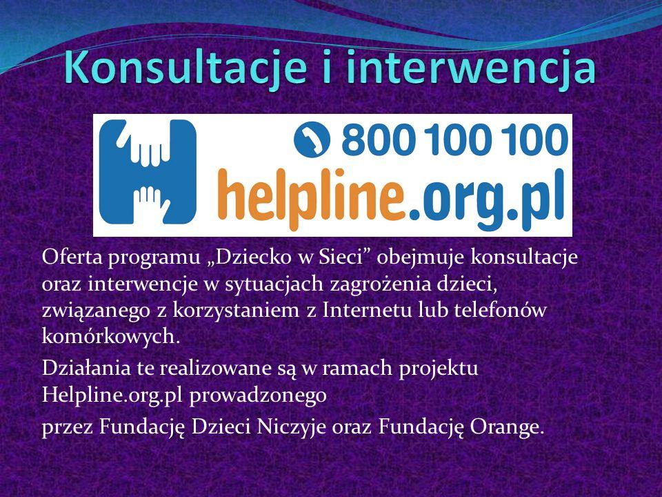 Oferta programu Dziecko w Sieci obejmuje konsultacje oraz interwencje w sytuacjach zagrożenia dzieci, związanego z korzystaniem z Internetu lub telefo