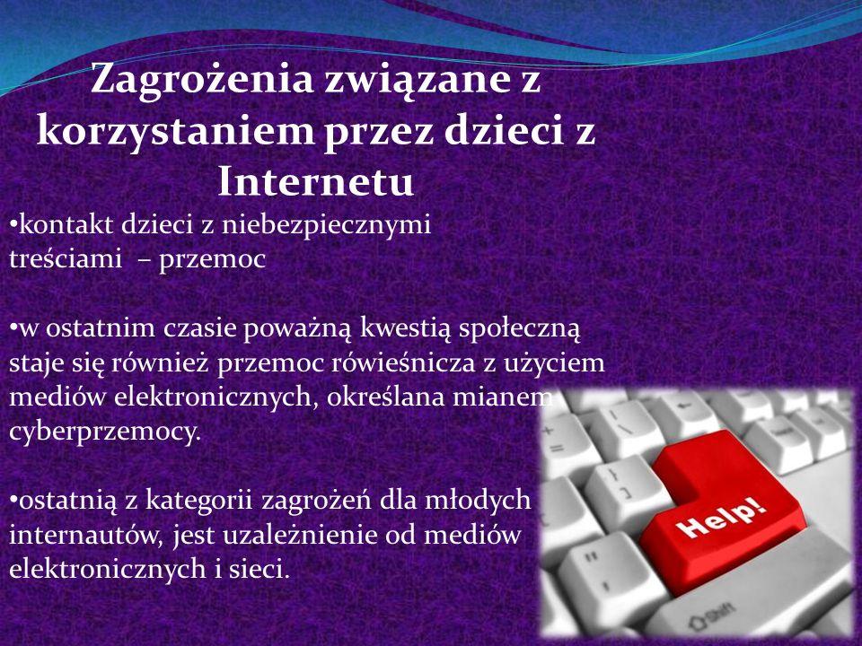 Zagrożenia związane z korzystaniem przez dzieci z Internetu kontakt dzieci z niebezpiecznymi treściami – przemoc w ostatnim czasie poważną kwestią spo