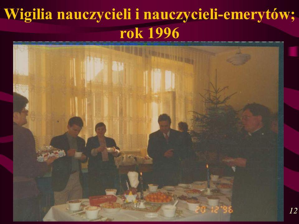 Wigilia nauczycieli i nauczycieli-emerytów; rok 1996 12