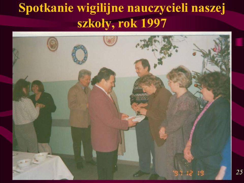 Spotkanie wigilijne nauczycieli naszej szkoły, rok 1997 25
