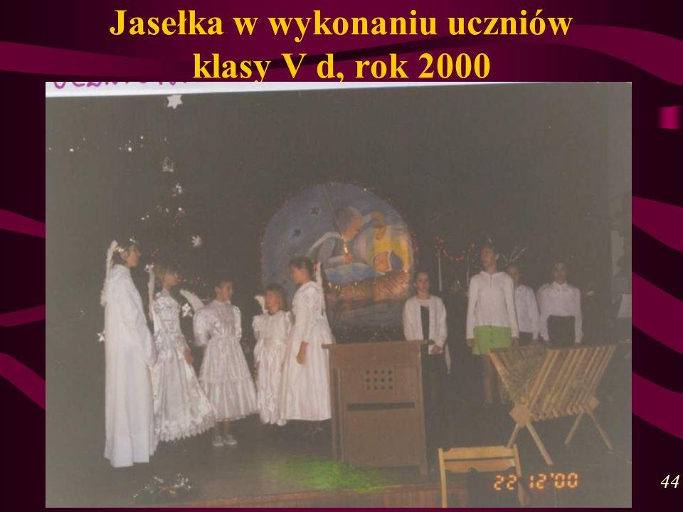 Jasełka w wykonaniu uczniów klasy V d, rok 2000 44