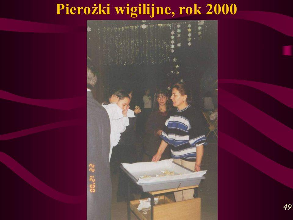 Pierożki wigilijne, rok 2000 49