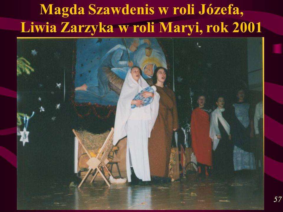 Magda Szawdenis w roli Józefa, Liwia Zarzyka w roli Maryi, rok 2001 57