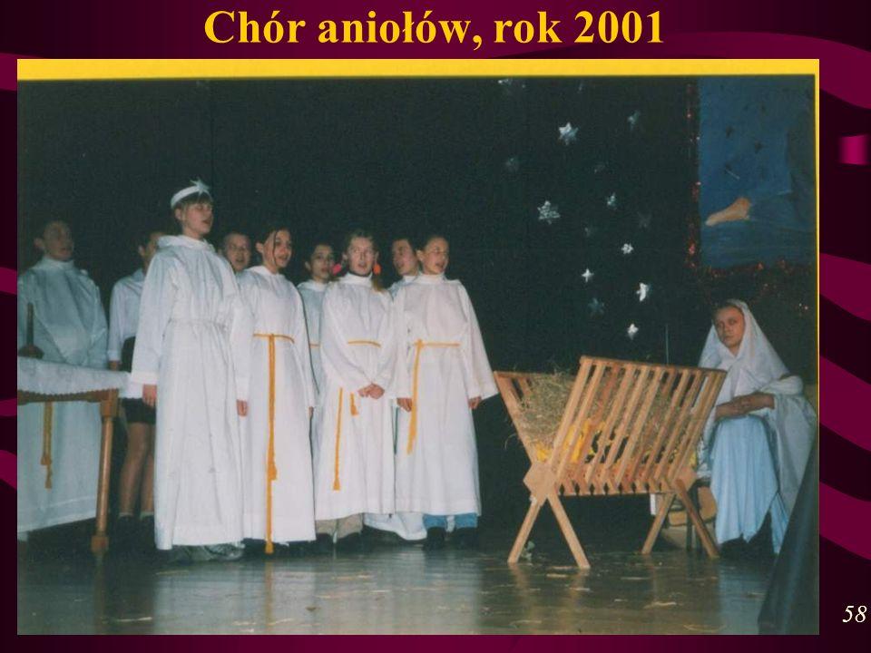 Chór aniołów, rok 2001 58