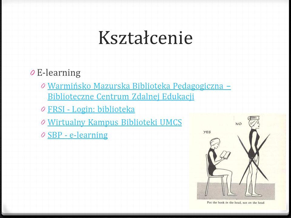 Kształcenie 0 E-learning 0 Warmińsko Mazurska Biblioteka Pedagogiczna – Biblioteczne Centrum Zdalnej Edukacji Warmińsko Mazurska Biblioteka Pedagogicz