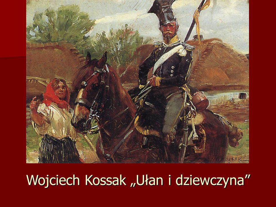 Wojciech Kossak Ułan i dziewczyna