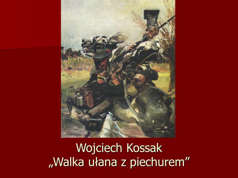 Wojciech Kossak Walka ułana z piechurem