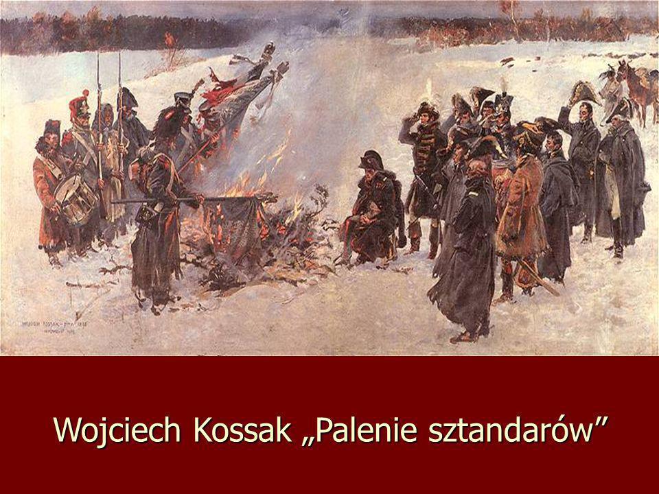 Wojciech Kossak Palenie sztandarów