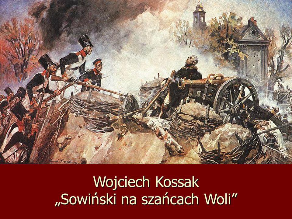 Wojciech Kossak Sowiński na szańcach Woli