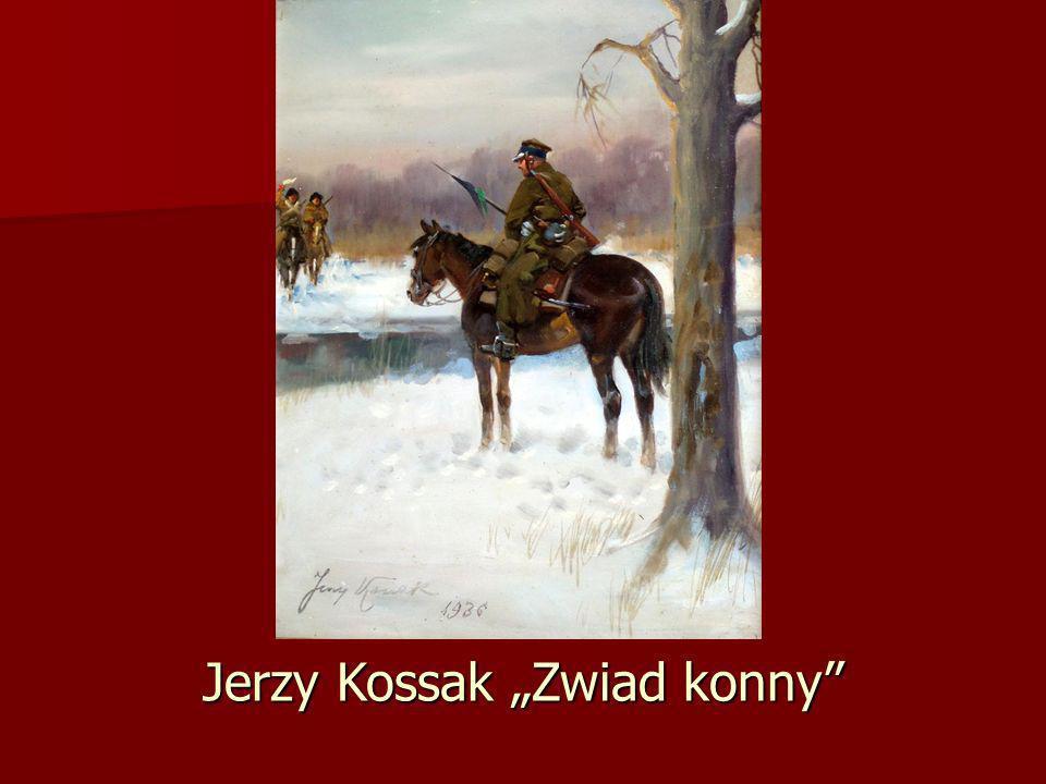 Jerzy Kossak Zwiad konny
