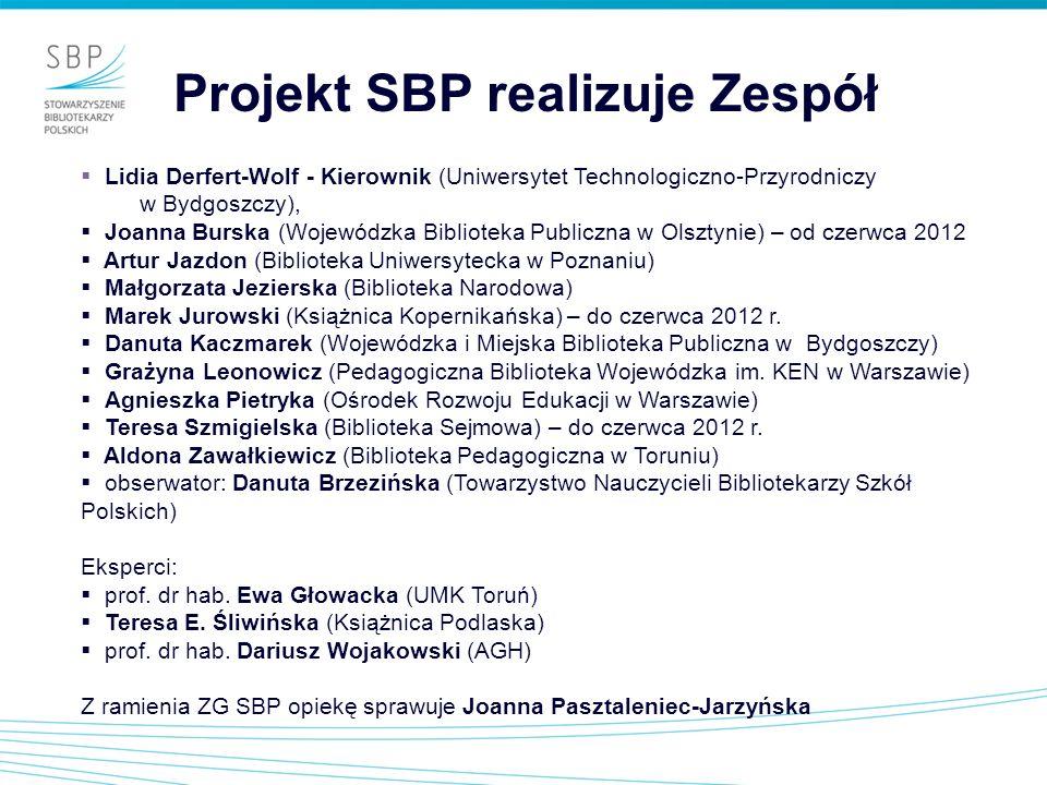 Lidia Derfert-Wolf - Kierownik (Uniwersytet Technologiczno-Przyrodniczy w Bydgoszczy), Joanna Burska (Wojewódzka Biblioteka Publiczna w Olsztynie) – o