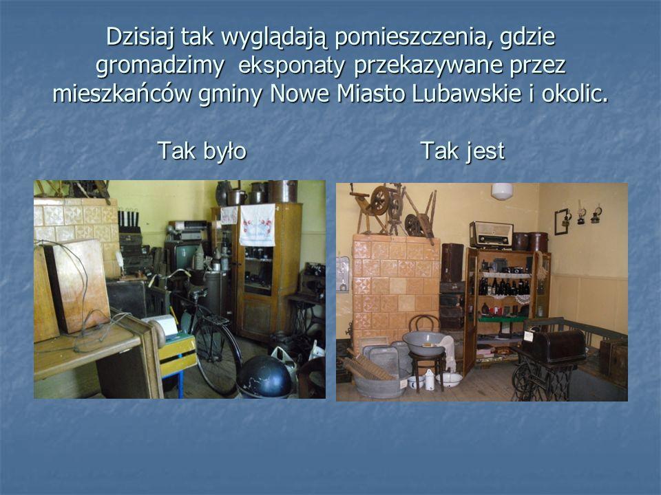 Dzisiaj tak wyglądają pomieszczenia, gdzie gromadzimy eksponaty przekazywane przez mieszkańców gminy Nowe Miasto Lubawskie i okolic.