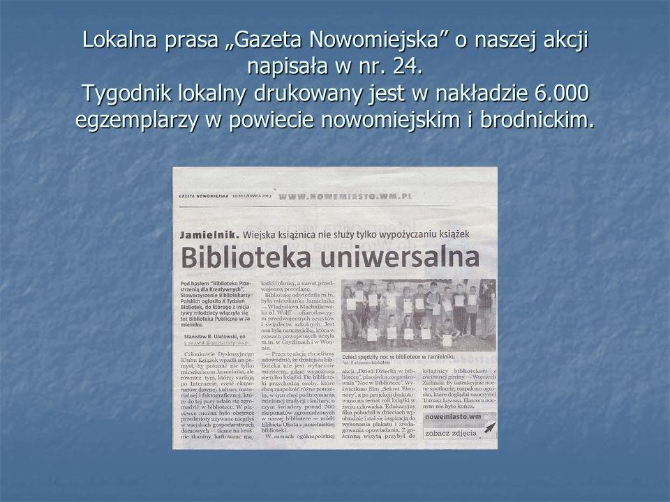 Lokalna prasa Gazeta Nowomiejska o naszej akcji napisała w nr.