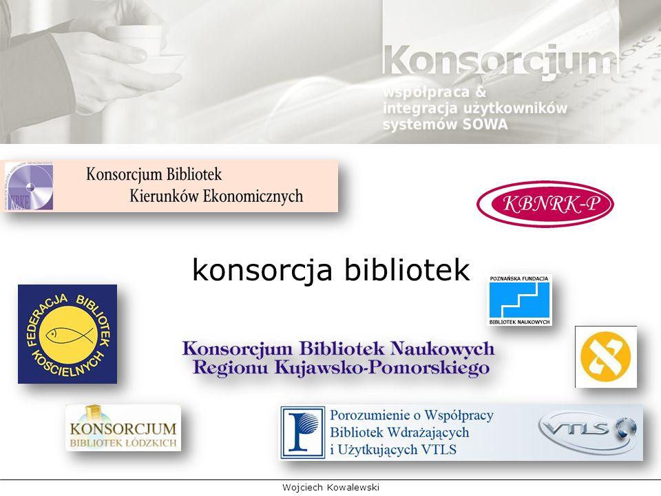 Wojciech Kowalewski konsorcja bibliotek